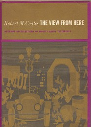 The View from Here by Coates, Robert M