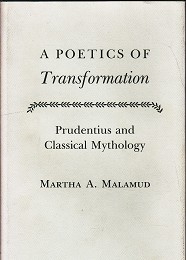A Poetics of Transformation by Malamud, Martha A.