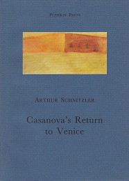 Casanova's Return to Venice by Schnitzler, Arthur