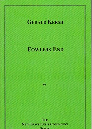 Fowlers End by Kersh, Gerald