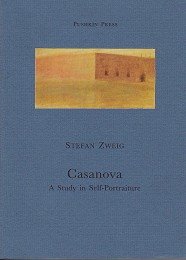 Casanova - a Study in Self-Portraiture by Zweig, Stefan