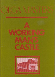 A Working Man's Castle by Masters, Olga