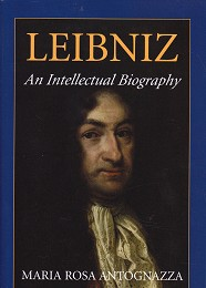 Leibniz - an Intellectual Biography by Antognazza, Maria Rosa