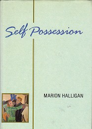 Self Possession by Halligan, Marion