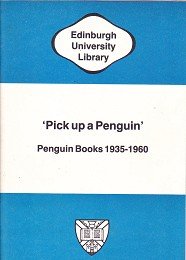 'Pick Up a Penguin' - Penguin Books 1935-1960 by Sackville-West, Vita