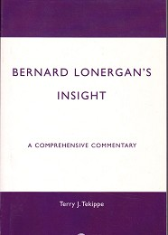 Bernard Lonergan's Insight by Tekippe, Terry J.