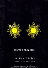 The Sunset Limited by McCarthy, Cormac