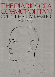 The Diaries of a Cosmopolitan 1918-1937 by Kessler, Harry