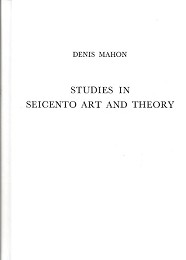 Studies in Seicento Art and Theory by Mahon, Denis