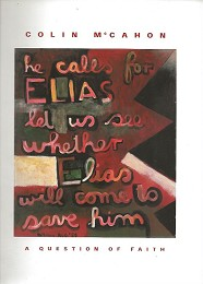 Colin McCahon - a Question of Faith by Bloem, Marja and Martin Browne