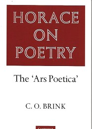 Horace on Poetry - the Art Poetica by Brink, C.O.