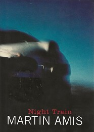 Night Train by Amis, Martin