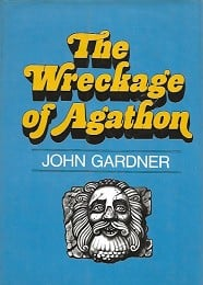 The Wreckage of Agathon by Gardner, John