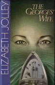 The Georges' Wife by Jolley Elizabeth