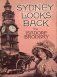 Sydney Looks Back by Brodsky Isadore