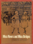 Miss Rivers And Miss Bridges by Symons Geraldiine