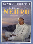 The Discovery Of Nehru An Experience Of India by Griffith Kenneth