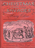 Christmas With Savages by Clive Mary