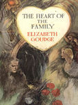 The Heart Of The Family by Goudge Elizabeth
