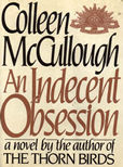 An Indecent Obsession by McCullough, Colleen